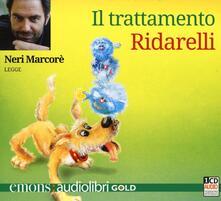 Ristorantezintonio.it Il trattamento Ridarelli letto da Neri Marcorè. Audiolibro. CD Audio formato MP3 Image