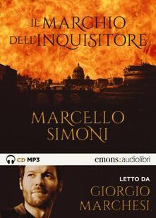 Winniearcher.com Il marchio dell'inquisitore letto da Giorgio Marchesi. Audiolibro. CD Audio formato MP3 Image