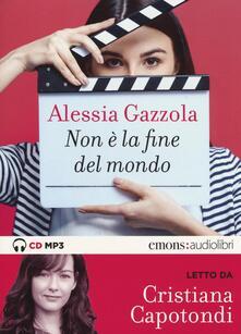 Non è la fine del mondo letto da Cristiana Capotondi. Audiolibro.pdf