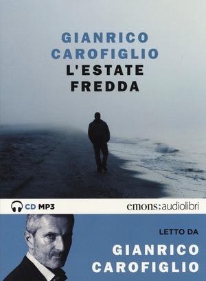 L' estate fredda letta da Gianrico Carofiglio. Audiolibro. CD Audio formato MP3