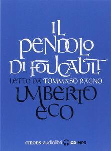 Camfeed.it Il pendolo di Foucault letto da Tommaso Ragno. Audiolibro. 3 CD Audio formato MP3 Image