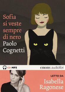 Winniearcher.com Sofia si veste sempre di nero letto da Isabella Ragonese. Audiolibro. CD Audio formato MP3 Image