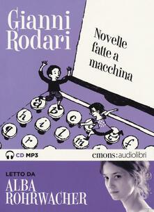 Atomicabionda-ilfilm.it Novelle fatte a macchina letto da Alba Rohrwacher. Audiolibro. CD Audio formato MP3 Image