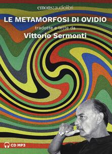 Antondemarirreguera.es Le metamorfosi letto da Vittorio Sermonti. Audiolibro. 2 CD Audio formato MP3 Image