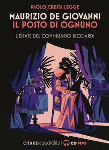 Promoartpalermo.it Il posto di ognuno. L'estate del commissario Ricciardi letto da Paolo Cresta. Audiolibro. CD Audio formato MP3 Image