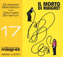 Il morto di Maigret letto da Giuseppe Battiston. Audiolibro. CD Audio formato MP3.pdf