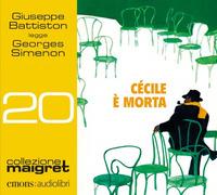 Cécile è morta. Letto da Giuseppe Battiston letto da Giuseppe Battiston. Audiolibro. CD Audio formato MP3 - Simenon Georges - wuz.it