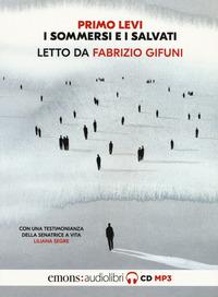 I I sommersi e i salvati. Letto da Fabrizio Gifuni letto da Fabrizio Gifuni. Audiolibro. CD Audio formato MP3 - Levi Primo - wuz.it