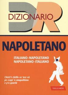 Tegliowinterrun.it Dizionario napoletano. Italiano-napoletano, napoletano-italiano Image