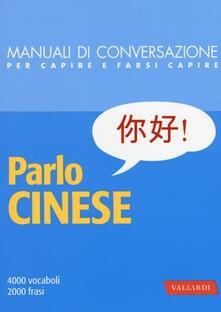 Associazionelabirinto.it Parlo cinese. 4000 vocaboli, 2000 frasi Image