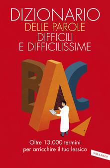 Camfeed.it Dizionario delle parole difficili e difficilissime Image