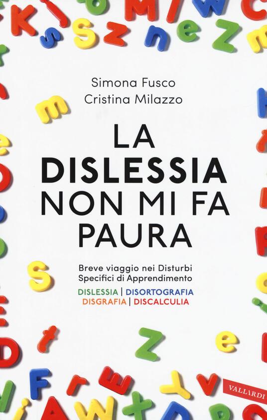 La dislessia non mi fa paura - Simona Fusco,Cristina Milazzo - copertina