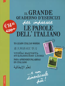 Il grande quaderno desercizi per imparare le parole dellitaliano. Vol. 1-2-3.pdf