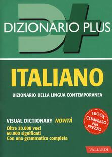 Equilibrifestival.it Dizionario italiano. Con ebook Image