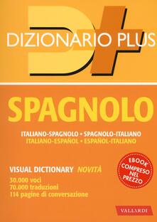 Daddyswing.es Dizionario spagnolo. Italiano-spagnolo, spagnolo-italiano. Con ebook Image