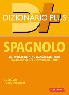 Dizionario spagnolo. Italiano-spagnolo, spagnolo-italiano - AA.VV. - ebook
