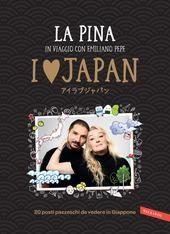 Copertina  I [love] Japan : [20 posti pazzeschi da vedere in Giappone]