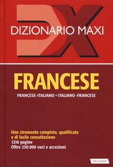 Dizionario maxi. Francese. Francese-italiano, italiano-francese.pdf