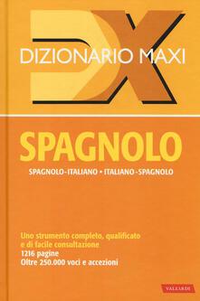 Lpgcsostenible.es Dizionario maxi. Spagnolo. Spagnolo-italiano, italiano spagnolo Image