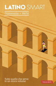 Tegliowinterrun.it Latino smart. Dizionario+Verbi Image