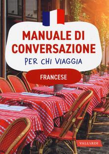 Fondazionesergioperlamusica.it Francese. Manuale di conversazione per chi viaggia Image