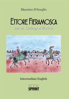 Ettore Fieramosca and the challenge of Barletta
