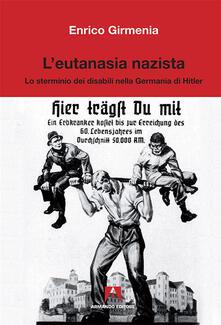Nicocaradonna.it L' eutanasia nazista. Lo sterminio dei disabili nella Germania di Hitler Image