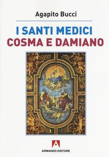 Listadelpopolo.it I santi medici Cosma e Damiano Image