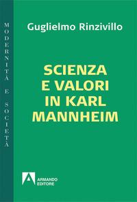 Scienza e valori in Karl Mannheim - Rinzivillo Guglielmo - wuz.it