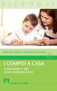 I compiti a casa. Come aiutare i figli senza sostituirsi a loro