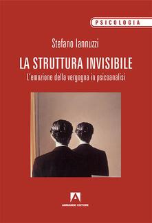 Fondazionesergioperlamusica.it La struttura invisibile. L'emozione della vergogna in psicoanalisi Image