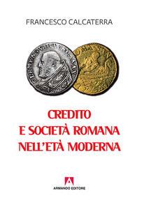 Credito e società romana nell'età moderna