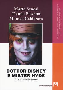 Dottor Disney e Mister Hyde. Il crimine nelle favole.pdf