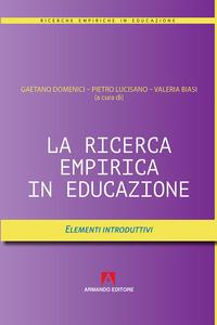 La ricerca empirica in educazione. Elementi introduttivi