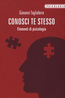 Conosci te stesso. Elementi di psicologia.pdf