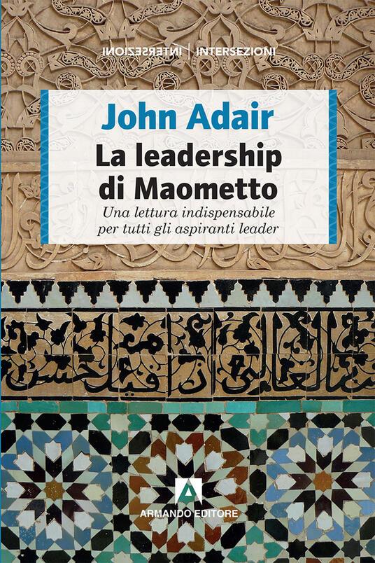 La leadership di Maometto - John Adair - copertina