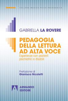 Pedagogia della lettura ad alta voce. Esperienze con pazienti psichiatrici e disabili.pdf