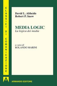 Media logic. La logica dei media