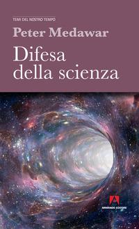 Difesa della scienza - Medawar Peter B. - wuz.it