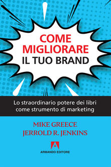 Amatigota.it Come migliorare il tuo brand. Lo straordinario potere dei libri come strumento di marketing Image