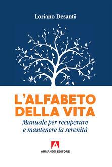 Voluntariadobaleares2014.es L' alfabeto della vita. Manuale per recuperare e mantenere la serenità Image
