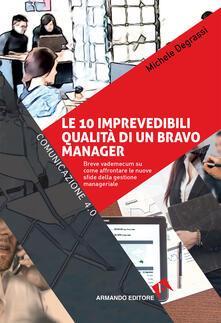 Winniearcher.com Le 10 imprevedibili qualità di un bravo manager. Breve vademecum su come affrontare le nuove sfide della gestione manageriale Image