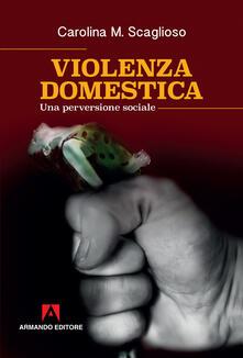 Violenza domestica. Una perversione sociale.pdf