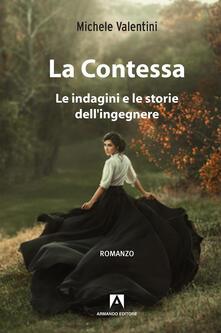 Fondazionesergioperlamusica.it La contessa. Le indagini e le storie dell'ingegnere Image