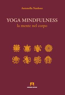 Antondemarirreguera.es Yoga mindfulness. La mente nel corpo Image