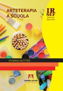 Libro Arteterapia a scuola Viviana Hutter