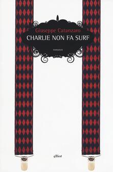 Charlie non fa surf - Giuseppe Catanzaro - copertina