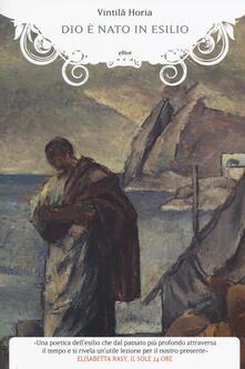 Dio è nato in esilio - Vintila Horia - copertina