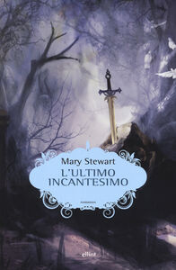 Libro L' ultimo incantesimo Mary Stewart