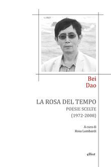 Vitalitart.it La rosa del tempo. Poesie scelte (1972-2008). Testo cinese a fronte Image